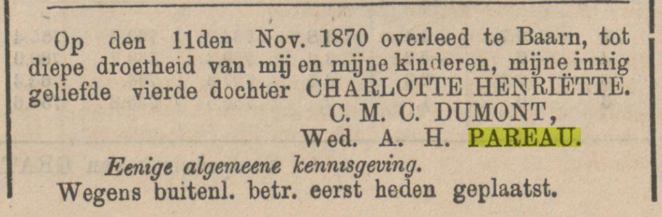 Charlotte Henriëtte Pareau sterft op 11 november 1870 in Baarn. Rouwadvertentie