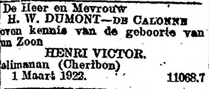 Advertentie in NNRC 4 maart 1922: Bob (Henri Victor) Dumont geboren in Palimanan, Cheribon.