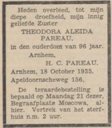 Theodora Aleida (Theo) Pareau sterft in Arnhem op 18 oktober 1935, één dag na haar 96e verjaardag