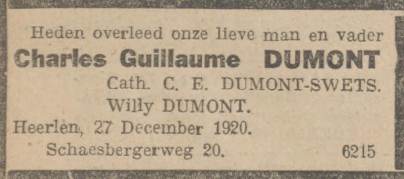 Charles Guillaume Dumont sterft op 27 december 1920, de dag na Kerst, in Heerlen