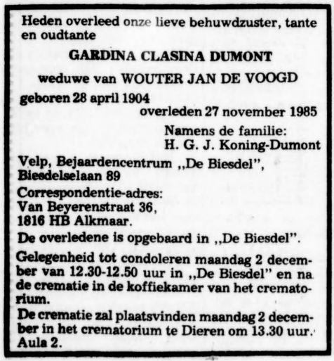 Gardina Clasina Dumont, weduwe van Wouter Jan de Voogd, sterft op 27 november 1985 in Velp