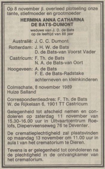 Hermine Anna Catharina (Hermien) Dumont, weduwe van Johannes Daniel de Bats, sterft op 8 november 1989 in Colmschate (bij Deventer)
