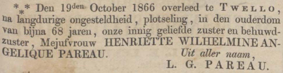 Henriëtte Wilhelmina Pareau sterft op 19 oktober 1866 in Twello, één week voor haar broer Louis Gerlach sterft