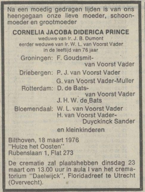 Cornelia Jacoba Diderica Prince, weduwe van Jean Benjamin Dumont (1897) sterft op 8 maart 1976 in Huize het Oosten in Bilthoven