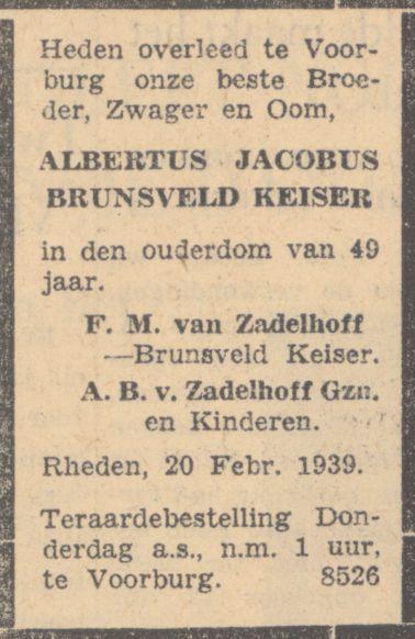 Rouwadvertentie van Zadelhof en Groeneveld bij de dood van Albertus Jacobus Brunsveld Keiser op 20 februari 1939