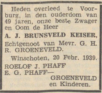 Albertus Jacobus Rouwadvertentie van Phaff en Groeneveld bij de dood van Albertus Jacobus Brunsveld Keiser op 20 februari 1939