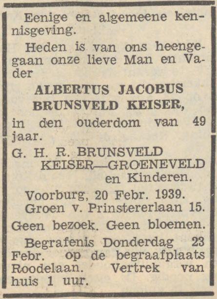 Albertus Jacobus Brunsveld Keiser sterft op 20 februari 1939 in Voorburg, rouwadvertentie vrouw en kinderen