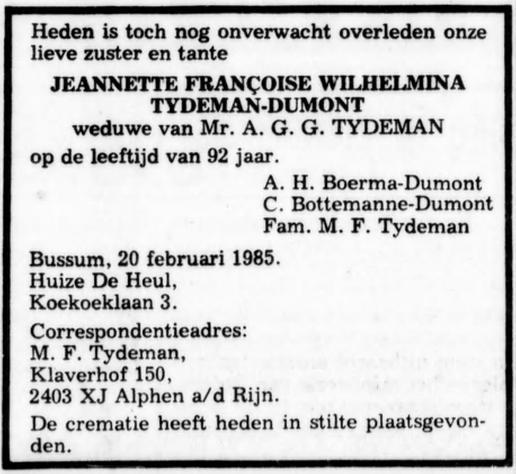 Jeanette Françoise Wilhemina (Fransje) Dumont sterft in Bussum op 20 februari 1985