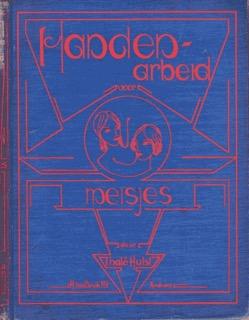 Boekomstag 'Handenarbeid voor meisjes' door Thalé Hulst, 1936
