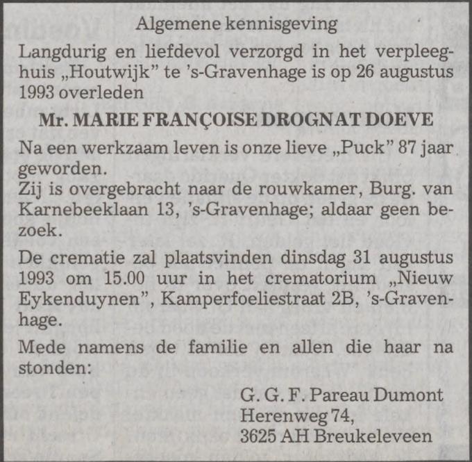 Puck Drognat Doeve sterft op 26 augustus 1993 in Den Haag, rouwadvertentie