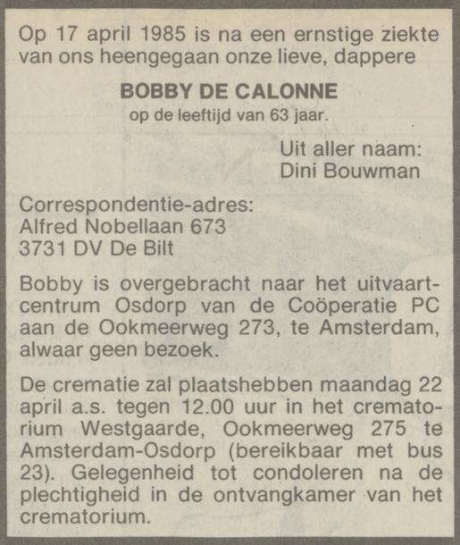 Bobby de Calonne sterft op 17 april 1985 in Amsterdam