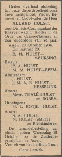 Allard Hulst sterft op 28 oktober 1934. Hij is de vader van Thalé Hulst en opa van Bobby de Calonne. Allard Hulst sterft op 28 oktober 1934 in Assen. Hij is de vader van Thalé Hulst en opa van Bobby de Calonne.